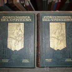 Libros antiguos: COSTUMBRES DEL UNIVERSO. 2 TOMOS, 1922. MONTANER Y SIMÓN EDITORES.. Lote 30485170