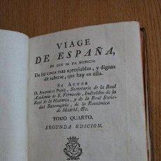 Libros antiguos: VIAGE DE ESPAÑA EN QUE SE DA NOTICIA DE LAS COSAS MÁS APRECIABLES, Y DIGNAS DE SABERSE, QUE HAY .... Lote 31073299