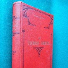 Libros antiguos: LA TIERRA SANTA O PALESTINA. ESTUDIO HISTORICO DE LA MISMA Y SUS ...- ANTONIO LLOR - 1896 -1898. Lote 30881317