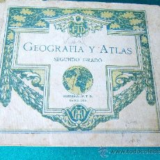 Libros antiguos: GEOGRAFIA Y ATLAS. SEGUNDO GRADO . GEOGRAFIA-ATLAS - F.T.D. BARCELONA - 1924 - II EDICION - RARO . Lote 30891734