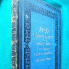 Libros antiguos: ATLAS GEOGRAFICO DESCRIPTIVO DE LA...- 60 MAPAS 35X50 CM - EMILIO VALVERDE Y ALVAREZ - 1880- 1ª EDIC. Lote 30906497