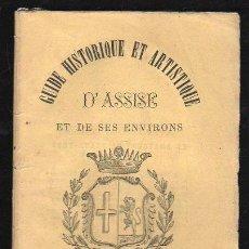 Libros antiguos: GUIDE HISTORIQUE ET ARTISTIQUE D'ASSISE ET DE SES ENVIRONS. 1869. PRIMERA EDICION . Lote 30907258