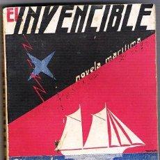 Libros antiguos: EL INVENCIBLE - ALFONSO ASCANIO-NOVELA MARITIMA-. Lote 30909235