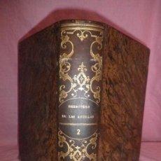 Libros antiguos: DERROTERO DE LAS ISLAS ANTILLAS - MADRID AÑO 1865.. Lote 30920927