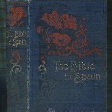 Libros antiguos: THE BIBLE IN SPAIN (A-VIA-203). Lote 31143105