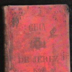 Libros antiguos: GUIA OFICIAL DE JEREZ PARA 1892.. Lote 31247470