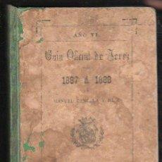 Libros antiguos: GUIA OFICIAL DE JEREZ PARA 1887 A 1888 POR MANUEL CANCELA Y RUIZ. IMPRENTA DE EL CRONISTA, JEREZ. Lote 31247492