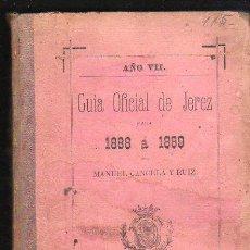 Libros antiguos: GUIA OFICIAL DE JEREZ PARA 1888 A 1889 POR MANUEL CANCELA Y RUIZ. IMPRENTA DE EL CRONISTA, JEREZ. Lote 31247541