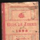 Libros antiguos: GUIA DE JEREZ ACOMPAÑA PARA 1898 REDACTADA POR MIGUEL DE BUSTAMANTE Y PINA.. Lote 31249116