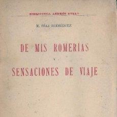 Libros antiguos: M. DIÁZ RODRÍGUEZ. DE MIS ROMERÍAS Y SENSACIONES DE VIAJES. MADRID, C. 1920. VIAJES POR AANDALUCÍA. Lote 31283739