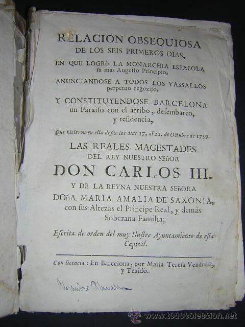 Libros antiguos: 1759 - RELACION OBSEQUIOSA... DEL VIAJE DE CARLOS III Y SU FAMILIA A BARCELONA EN 1759 - Foto 2 - 31614331