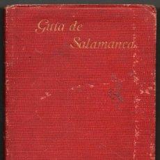 Libros antiguos: 1920 - GUIA DE SALAMANCA - A.HUARTE Y ECHENIQUE - PANORAMAS B/N - PLANO CIUDAD. Lote 31661311