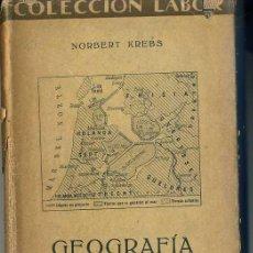 Libros antiguos: N. KREBS : GEOGRAFÍA HUMANA (LABOR, 1931). Lote 31666893