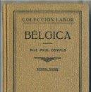 Libros antiguos: OSWALD : BÉLGICA (LABOR, 1933). Lote 31668508