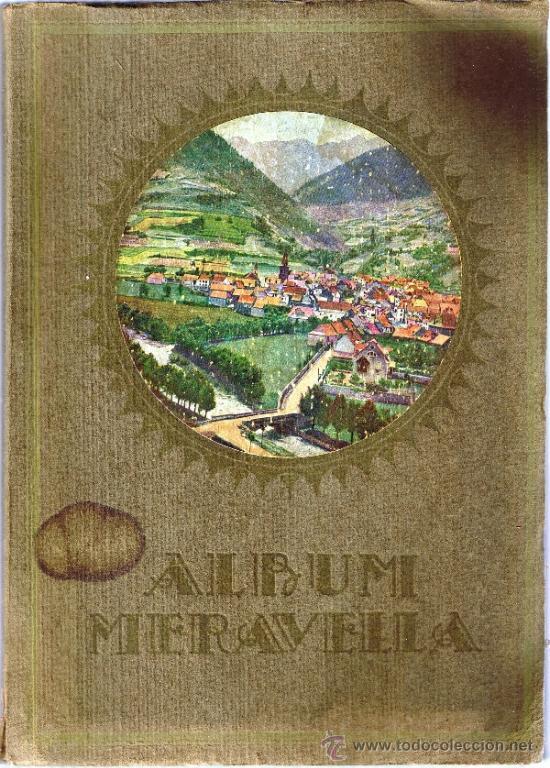 ALBUM MERAVELLA - VOLUM II - 1929 - LLIBRE DE BELLESES NATURALS I ARTISTIQUES DE CATALUNYA (Libros Antiguos, Raros y Curiosos - Geografía y Viajes)