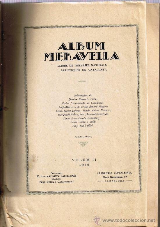 Libros antiguos: ALBUM MERAVELLA - VOLUM II - 1929 - LLIBRE DE BELLESES NATURALS I ARTISTIQUES DE CATALUNYA - Foto 2 - 31809989