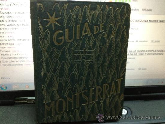 GUIA DE MONTSERRAT (Libros Antiguos, Raros y Curiosos - Geografía y Viajes)
