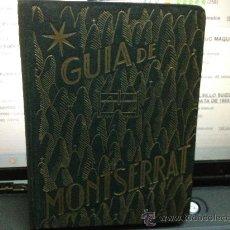 Libros antiguos: GUIA DE MONTSERRAT . Lote 31742121