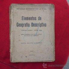 Libros antiguos: ELEMENTOS DE GEOGRAFÍA DESCRIPTIVA, TERCER CURSO 1940.A. BERMEJO. L 609. Lote 31753836