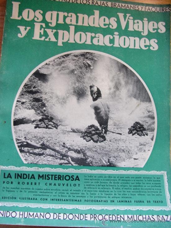 LA INDIA MISTERIOSA - RAJAS, BRAHAMANES Y FAQUIRES. CHAUVELOT – IBERIA 1932 (Libros Antiguos, Raros y Curiosos - Geografía y Viajes)