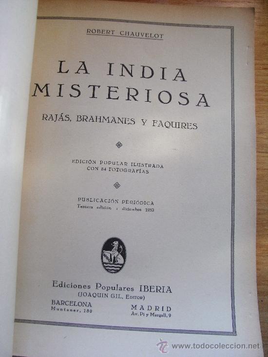 Libros antiguos: LA INDIA MISTERIOSA - RAJAS, BRAHAMANES Y FAQUIRES. CHAUVELOT – IBERIA 1932 - Foto 6 - 31978945
