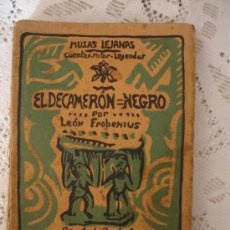 Libros antiguos: EL DECAMERON NEGRO - LIBRO DE LEO FROBENIUS 1925. Lote 33354680
