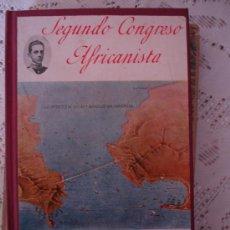 Libros antiguos: SEGUNDO CONGRESO AFRICANISTA CENTROS COMPERCIALES HISPANO-MARROQUIES. Lote 33354869
