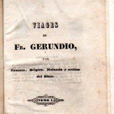 Libros antiguos: VIAGES DE FR. GERUNDIO, 2 TOMOS, MADRID, 1842, ESTABLECIMIENTO TIPOGRÁFICO. Lote 32068844