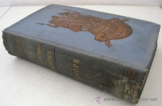LIBRO FRANCES: SELECCIONES DE LECTURA SOBRE GEOGRAFIA, EUROPA, POR M.L.LANIER, BELIN FRERES 1898 (Libros Antiguos, Raros y Curiosos - Geografía y Viajes)