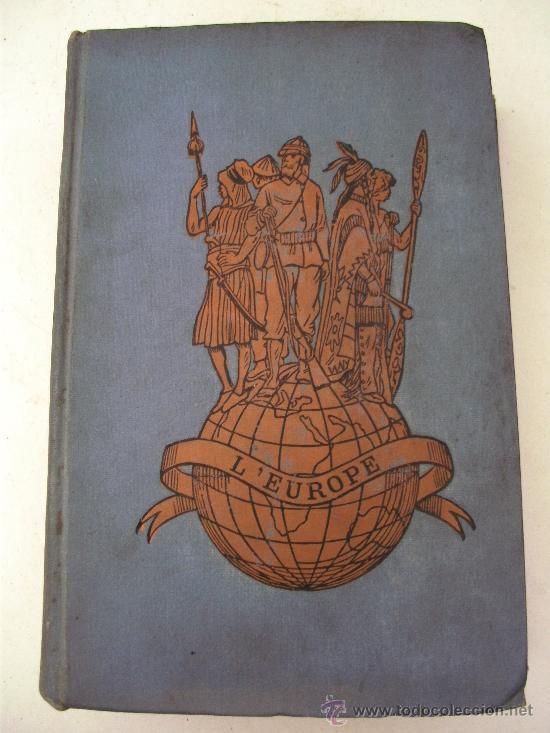Libros antiguos: libro frances: selecciones de lectura sobre geografia, europa, por m.l.lanier, belin freres 1898 - Foto 2 - 32112848