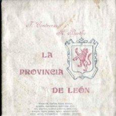 Libros antiguos: 1902: LA PROVINCIA DE LEÓN. Lote 32437794