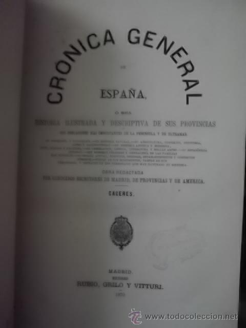 Libros antiguos: CRONICA GENERAL DE ESPAÑA EDIT 1870 4 LIBROS 1 TOMO CACERES MURCIA BADAJOZ ALBACETE COMPLETOS - Foto 2 - 32348288