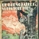 Libros antiguos: A. FLORES : DE BUENOS AIRES A NUEVA YORK A PIE (1931) CON FOTOGRAFÍAS. Lote 32353369