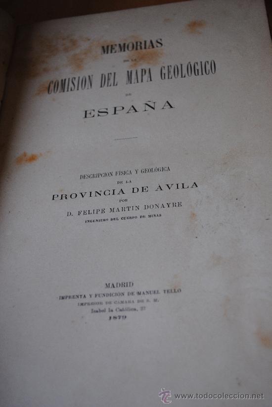 Libros antiguos: 1874.- AVILA. DESCRIPCION FISICA, GEOLOGICA Y MINERA DE LA PROVINCIA. - Foto 2 - 32780040