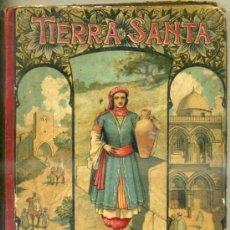 Libros antiguos: ALFREDO OPISSO : NOTAS DE UN VIAJE A TIERRA SANTA (BASTINOS, 1899) . Lote 113876330