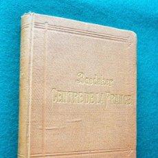 Libros antiguos: CENTRE DE LA FRANCE - DE PARIS A LA GARONNE ET AUX ALPES - GUIDES BAEDEKER - 1889 -TROISIEME EDITION. Lote 33116835