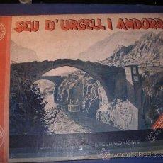 Libros antiguos: SEU D'URGELL I ANDORRA GUIA DEL TURISME I EXCURSIONISME ALBUM DESCRIPTIU HISTORIC I ARTISTIC 1930 . Lote 33433371