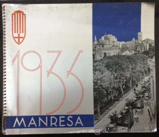 MANRESA 1935. CON FOTOGRAFÍAS, PUBLICIDAD, ... 56 PÁG. (VER FOTOS ADICIONALES) (Libros Antiguos, Raros y Curiosos - Geografía y Viajes)