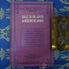Libros antiguos: SAMUEL SMILES. VIAJE DE UN JOVEN ALREDEDOR DEL MUNDO.1930. Lote 34156187