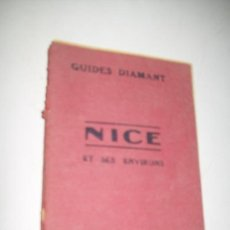 Libros antiguos: GUIDES DIAMANT, NICE ET SES ENVIRONS- HACHETE-EXERCICE - 1926. Lote 34311625