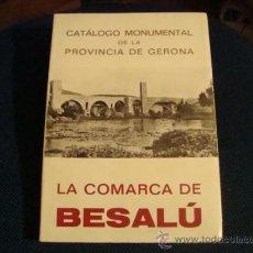Libros antiguos: (482) LA COMARCA DE BESALU - CATALOGO MONUMENTALDE LA PROVINCIA DE GERONA. Lote 34202974