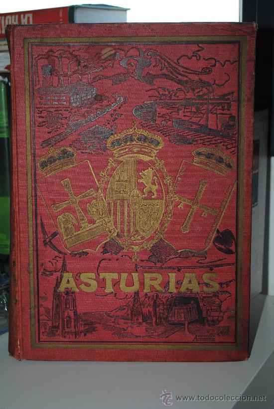 ASTURIAS, GUÍA MONUMENTAL, HISTÓRICA, ARTÍSTICA, INDUSTRIAL, COMERCIAL Y DE PROFESIONES. 1923 ASTURI (Libros Antiguos, Raros y Curiosos - Geografía y Viajes)
