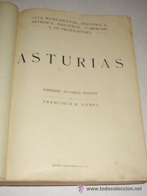 Libros antiguos: Asturias, Guía monumental, histórica, artística, industrial, comercial y de profesiones. 1923 Asturi - Foto 5 - 34291438