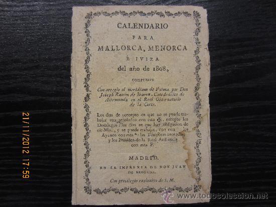CALENDARIO PARA MALLORCA, MENORCA E IBIZA 1808 (Libros Antiguos, Raros y Curiosos - Geografía y Viajes)