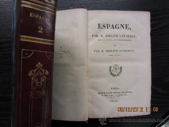EL UNIVERSO Y DESCRIPCIÓN DE TODOS LOS PUEBLOS ESPAÑA, LAVALLEE Y GUEROULT, 1844 (Libros Antiguos, Raros y Curiosos - Geografía y Viajes)