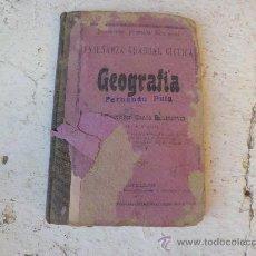 Libri antichi: LIBRO ENSEÑANZA GRADUAL CICLICA DE GEOGRAFIA FRANCISCO CANOS CASTELLON 1900 L-2544. Lote 34918834