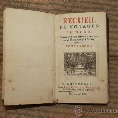 Libros antiguos: 2208- RECUEIL DE VOIAGES AU NORD. EDIT. JEAN FREDERIC BERNARD. AMSTERDAM. 1715. TOME SECOND.. Lote 35130562