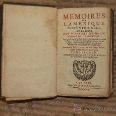 Libros antiguos: 2209- MEMOIRES DE L'AMERIQUE SEPTENTRIONALE. BARON DE LA HONTAN. EDIT. HAYE. 1706. TOME SECOND. Lote 35130839