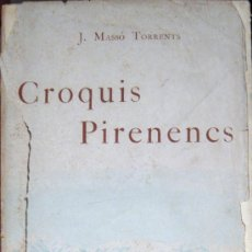 Libros antiguos: MASSÓ TORRENTS. CROQUIS PIRENENCS. 1ª ED. 1896. Lote 35348689