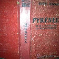 Libros antiguos: GUIDES DIAMANT PYRENNES CAJA Nº3. Lote 35391077